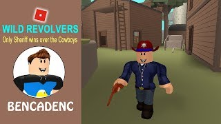 Roblox Wild Revolvers: The Only Sheriff Wins Over The Cowboys!