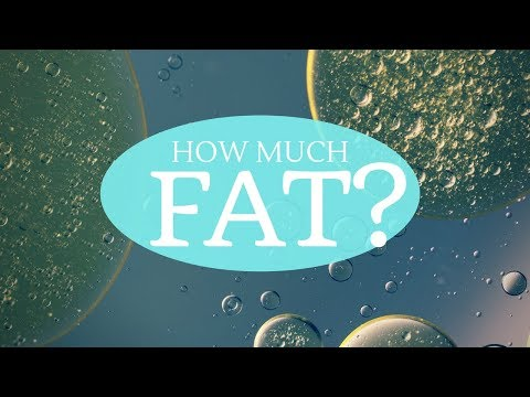 HOW MUCH FAT is HEALTHY?    Weight Loss, Hormones, Nutrient Absorption & more