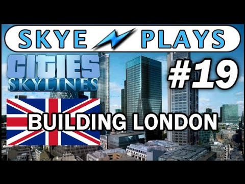 Cities: Skylines Building London #19 ►London's Power and Victoria Station!◀ Gameplay