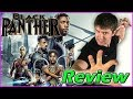 Black Panther - Movie Review (Spoiler Free)