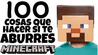 100 Cosas Que Puedes HACER si te ABURRES En Minecraft 2021