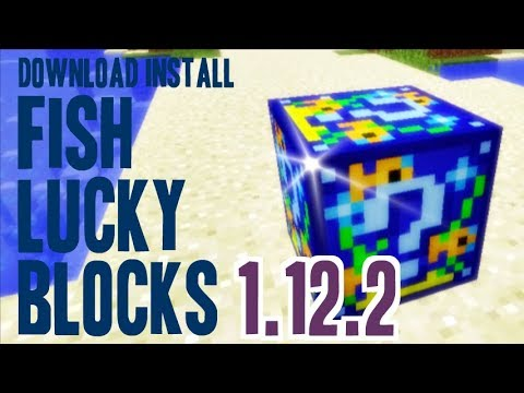 FISH LUCKY BLOCKS MOD 1.12.2 minecraft - how to download and install [lucky block mod addon]