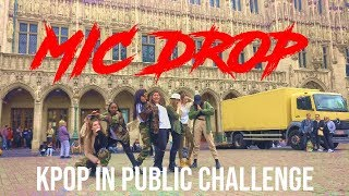 [KPOP IN PUBLIC CHALLENGE BRUSSELS] BTS(방탄소년단) MIC Drop(Steve Aoki Remix) Dance cover by Move Nation
