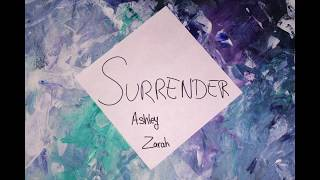 Surrender - Ashley Zarah (Official Lyric Video)