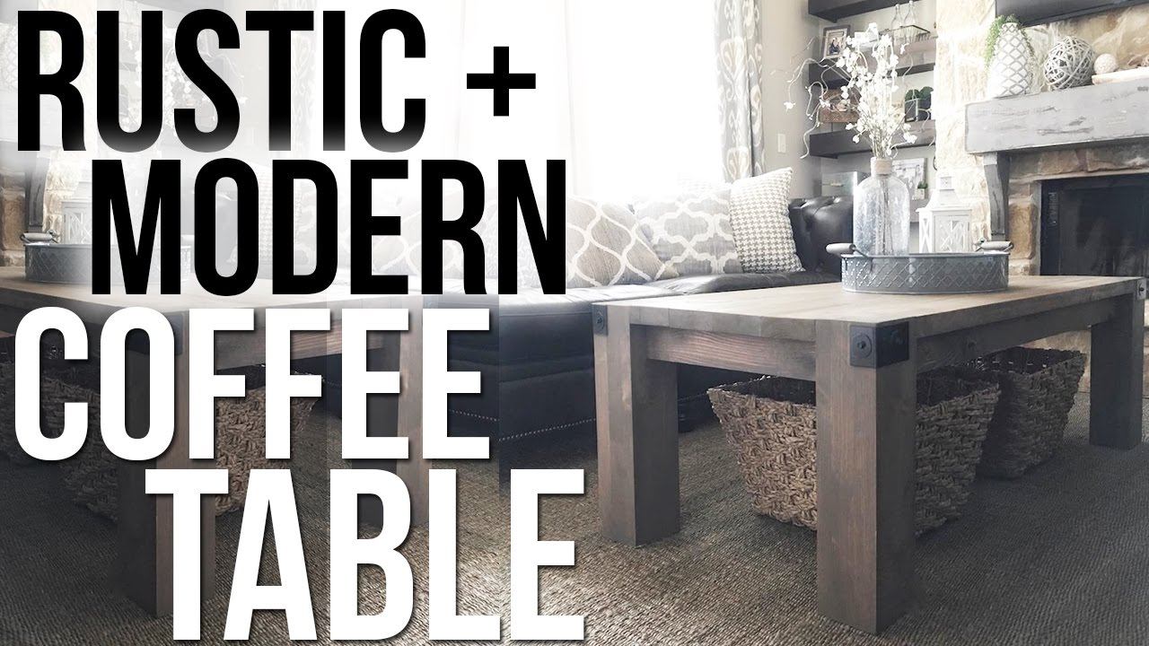 Rustic + Modern Coffee Table | Shanty2Chic   YouTube