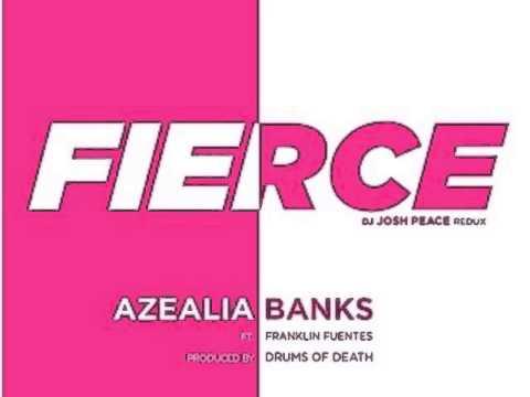 Azealia Banks - Fierce (Josh Peace Mustache Redux)