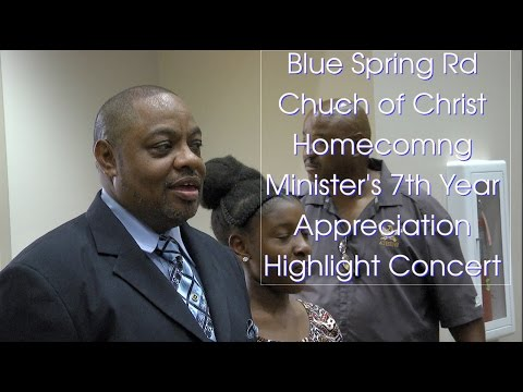 Gospel Acappella Concert/Blue Spring Church of Christ Homecoming and 7th Yr. Appreciation