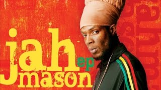 Jah Mason - Where There