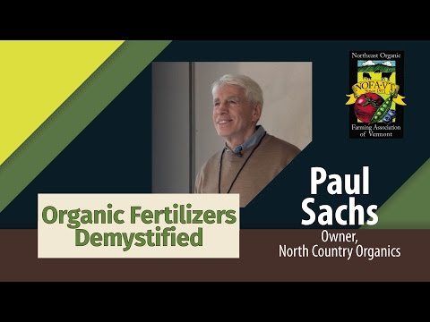 Paul Sachs: Organic Fertilizers Demystified
