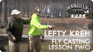 Lefty Lesson 2: Lefty Kreh on Fly Casting Tips | Fly Fishing | Hooked Up Channel