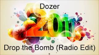 Dozer - Drop the Bomb (Radio Edit)