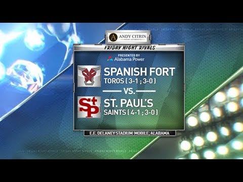 FRIDAY NIGHT RIVALS - Spanish Fort Vs. St. Paul's (2019 Week 7)