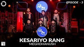 Kesariyo Rang | Folk Rang | Meghdhanush | S1E3 | Gujarati Folk Rock | Navratri | Garba