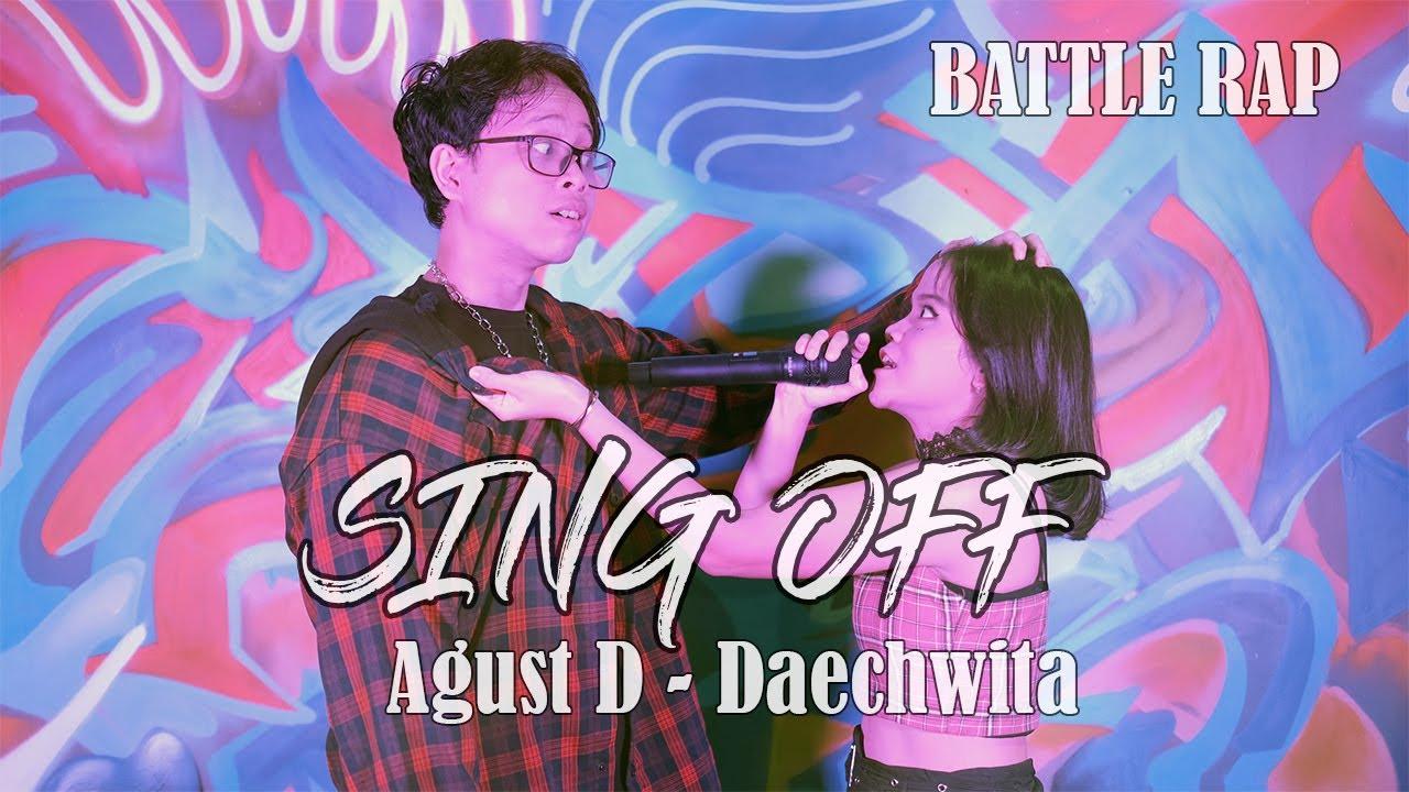 [SING OFF RAP BATTLE] AGUST D - DAECHWITA By. NADAFID vs ALPHIANDI