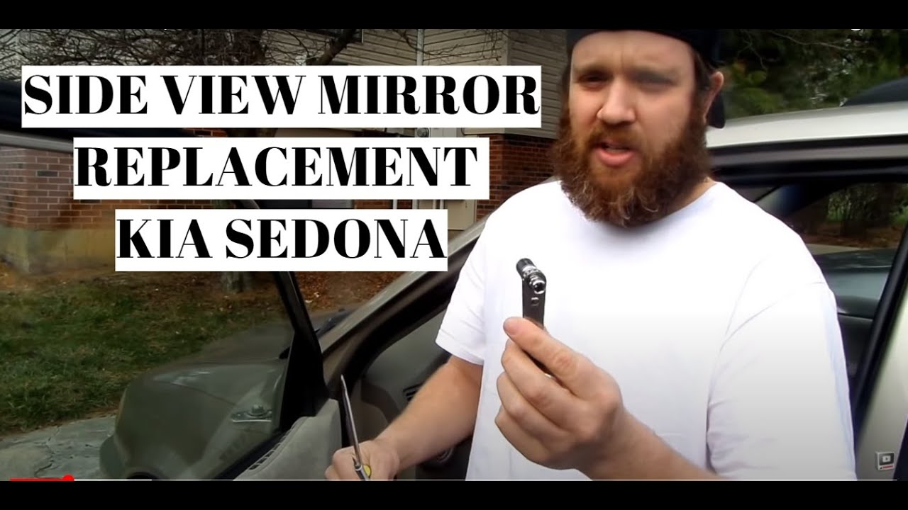 Drivers Side Mirror Replacement Kia Sedona Other Makes Models 07 Rio Fuse Box Youtube