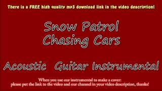 Snow Patrol - Chasing Cars (Acoustic Guitar Instrumental) Karaoke