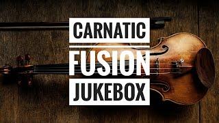 Carnatic fusion 20 songs Jukebox 1