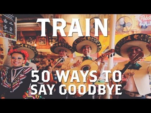 Train  50 Ways To Say Goode Web