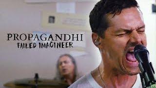 "Propagandhi - ""Failed Imagineer"""