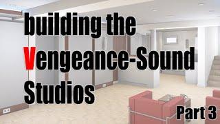 Building the new Vengeance-Sound studios VLOG Part 3 - Installation