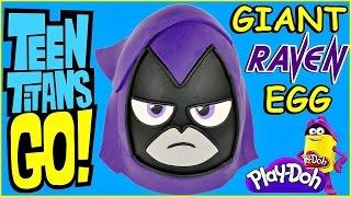 Incredible Teen Titans Go! Raven Play Doh Surprise Egg | Play Dough Surprise Toy Egg Opening Episode