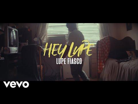 Смотреть клип Lupe Fiasco - Hey Lupe