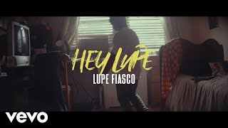 Lupe Fiasco - Hey Lupe YouTube Videos