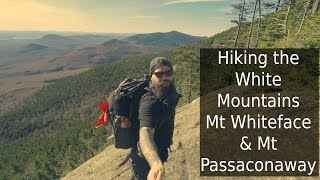 Hiking the White Mountains | Mt Whiteface and Passaconaway | NH 4K