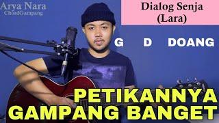Petikan Gampang (Lara - Dialog Senja) Arya Nara (Tutorial Gitar) Pemula