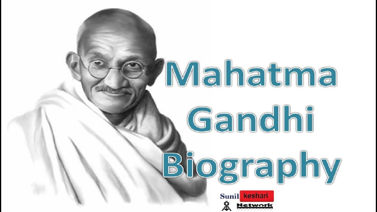 biographical sketch of mahatma gandhi