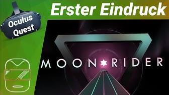 Oculus Quest - Moon Rider / Erster Eindruck / kostenlos / Spiele / Test (deutsch) Virtual Reality