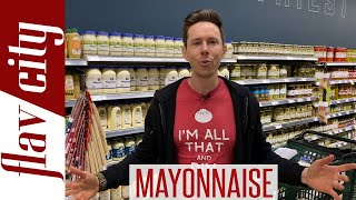 Choosing The BEST QUALITY Mayonnaise At The Grocery Store