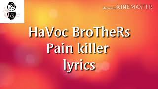 havoc-brothers-pain-killer-songs