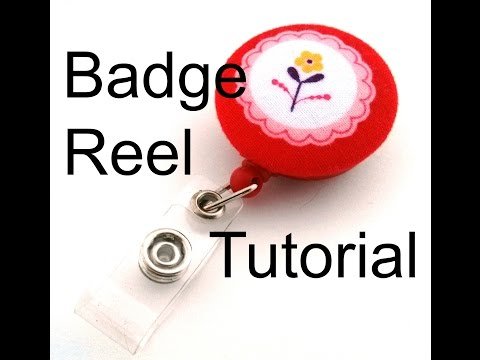 How To Decorate A Badge Reel - A Tutorial