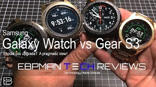 Should you upgrade to the Samsung Galaxy Watch 2018 or stick to the Gear S3 Classic or Frontier?