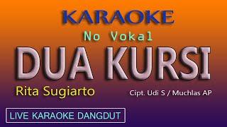 Download DUA KURSI, RITA SUGIARTO - KARAOKE DANGDUT LAWAS NO VOKAL