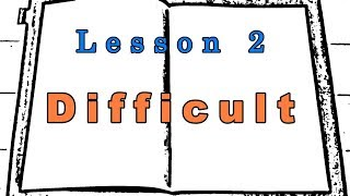 【Lesson 2】Difficultの言い換え
