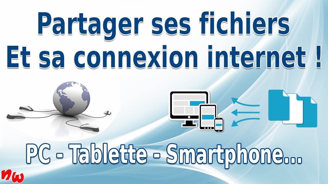 [Tuto] Partager ses fichiers et sa connexion internet | PC – Tablettes – Smartphone..