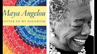 Maya Angelou: Letters To My Daughter-To Tell the Truth |@ReadingOnTheRun