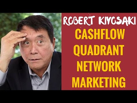 Robert Kiyosaki - Cashflow Quadrant Network Marketing | Robert Kiyosaki Network Marketing