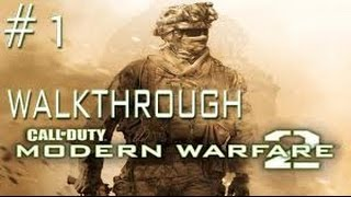 Call Of Duty MW2 - Gameplay #1 Pc HD