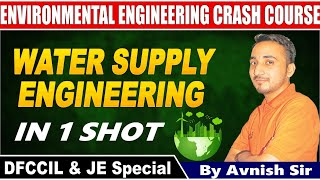 WATER SUPPLY ENGINEERING IN 1SHOT  || DFCCIL AND JE SPECIAL || AVNISH SIR || 08:00 PM