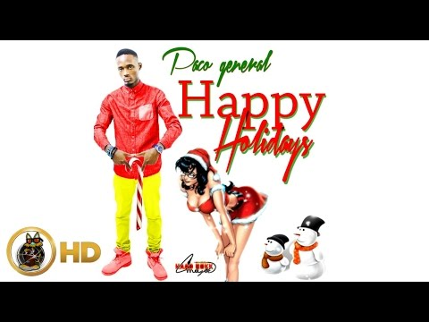 Paco General - Happy Holidays (Raw) [Candy Cane Riddim] December 2015