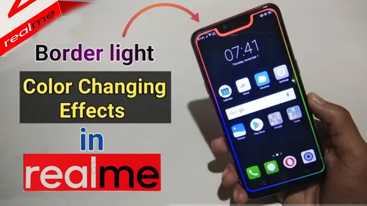 Borderlight Color Changing Effects in RealMe & All Notch Display Smartphones