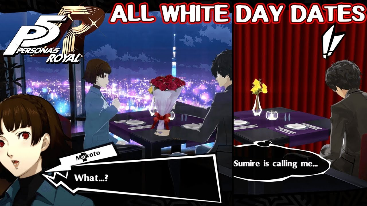 All White Day Dates Persona 5 Royal