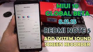MIUI 10 Global Beta 8.11.15 Redmi Note 5 Ada Fitur Sistem Suara/ Internal Sound Perekam Layar