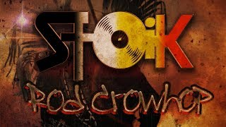 STOiK - Rod Crowhop