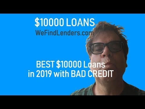 Best $10000 Loans for Bad Credit in 2019