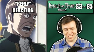 Rich Reaction - Attack On Titan Season 3 Episode 5 - It's A Coup D'etat!