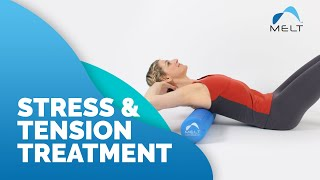 How to Relieve Stress & Tension with the MELT Rebalance Sequence